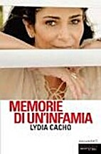 Memorie di un'infamia by Lydia Cacho