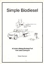 Simple Biodiesel: A Guide to Making…