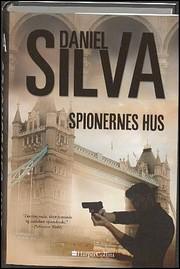 Spionernes hus av Daniel Silva
