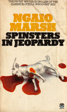 Spinsters in Jeopardy by Ngaio Marsh