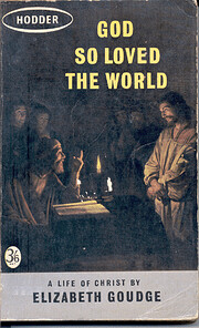 God So Loved the World: The Story of Jesus…