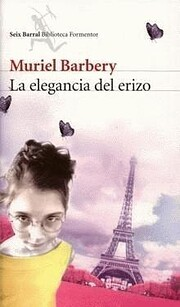 La Elegancia del Erizo de Muriel Barbery