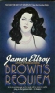 Brown's Requiem por James Ellroy