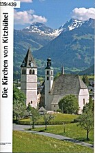 ¬Die¬ Kirchen von Kitzbühel by Johannes…