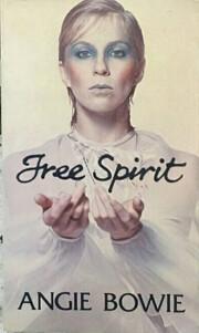 Free Spirit av Angie Bowie