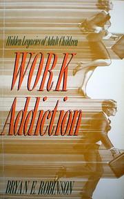 Work Addiction de Bryan Robinson