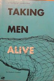 Taking Men Alive av Charles Gallaudet…