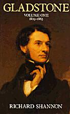 Gladstone: 1809-1865 (Shannon,…