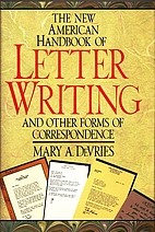 The New American Handbook of Letter Writing:…