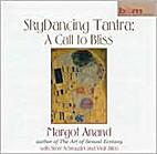 SkyDancing Tantra: A Call To Bliss (CD) by…