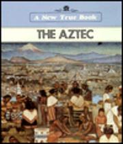 Aztec Indians (A New True Book) de Patricia…