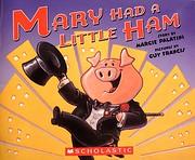 Mary Had A Little Ham de Margie Palatini