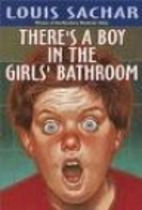 There's a Boy in the Girls' Bathroom by…