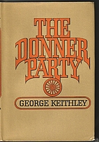 The Donner Party by George Keithley