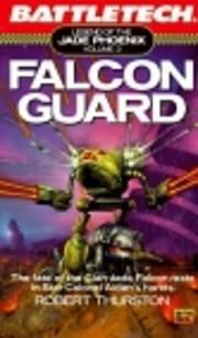 Falcon Guard (Legend of the Jade…