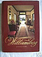 Williamsburg: The Finest Reproductions of…
