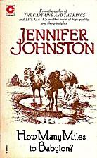 How Many Miles to Babylon? by Jennifer…