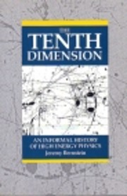 The Tenth Dimension: An Informal History of…