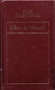 Libro De Manuel by Julio Cortázar