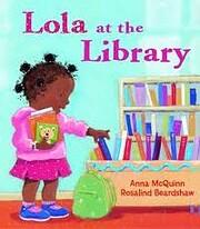 Lola At the Library por Anna McQuinn;…