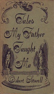 Tales my father taught me av Osbert Sitwell