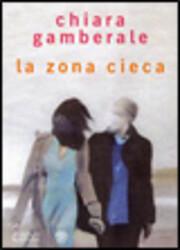 La zona cieca de Chiara Gamberale