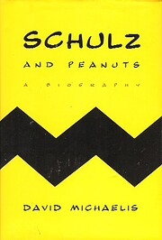 Schulz and Peanuts: A Biography av David…