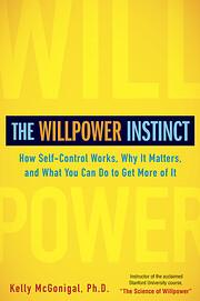 The Willpower Instinct: How Self-Control…