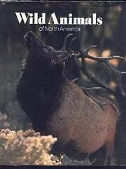 Wild animals of North America – tekijä:…