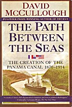 The Path Between the Seas: The Creation of…