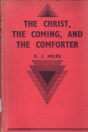 The Christ the coming and the comforter de…
