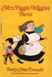 Mrs. Piggle-Wiggle's farm av Betty MacDonald