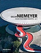 Oscar Niemeyer by Guilherme Wisnik