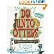 Do Unto Otters: A Book About Manners de…