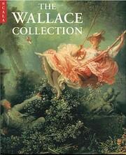 The Wallace Collection – tekijä: Stephen…