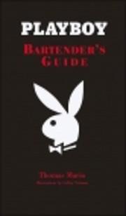 Playboy Bartender's Guide av Thomas Mario