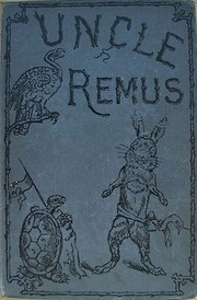Uncle Remus por Joel Chandler Harris