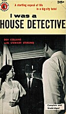 I Was a House Detective