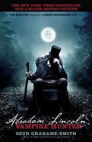 Abraham Lincoln: Vampire Hunter por Seth…