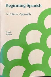 Beginning Spanish: A Cultural Approach…