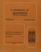 A grammar of Ngarinjin : Western Australia…