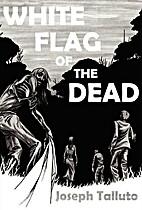 America the Dead (White Flag of the Dead,…