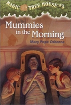 Mummies in the Morning by Mary Pope Osborne