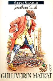 Gulliverin matkat – tekijä: Jonathan…