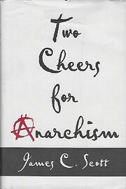 Two Cheers for Anarchism: Six Easy Pieces on…