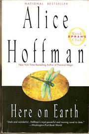 Here on Earth (Oprah's Book Club) af Alice…