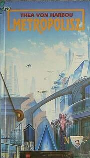 Metropolis por Thea von Harbou