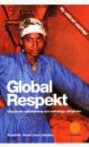 Global respekt : grundkurs i globalisering…