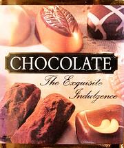 Chocolate: The Exquisite Indulgence…