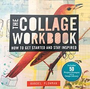 The Collage Workbook: How to Get Started and…